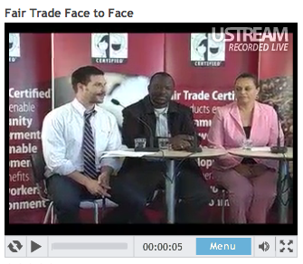 Live broadcasting - Fair Trade face to face